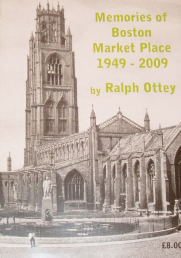 Memories of Boston Market Place 1949-2009, by Ralph Ottey